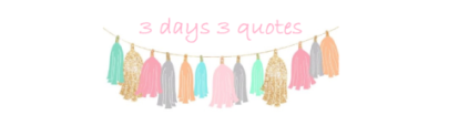 3-days-3-quotes1